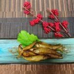 冬の味覚 わかさぎ料理 甘露煮